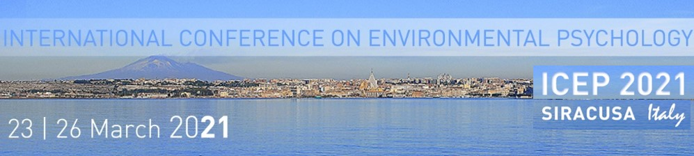 International Conference on Environmental Psychology, Siracusa, Italy, 23-26 March 2021